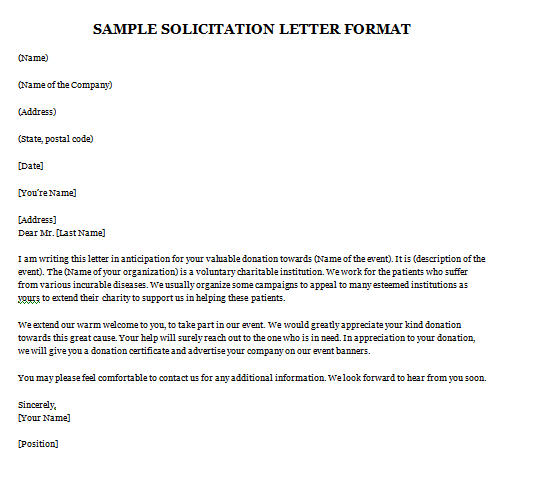 Solicitation letter is used for getting donations and fundraising for some event by organizations. This letter is used for sending request to some ...